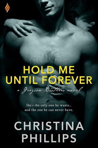#NewRelease: Hold Me Until Forever by Christina Phillips @christinaPh_ #Giveaway