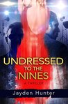 Undressed To The Nines: A Thriller Novel