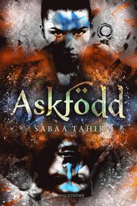 Askfödd (An Ember in the Ashes, #1)