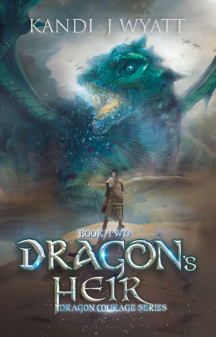 Book 2: DRAGON'S HEIR
