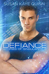 Defiance (Stories of Singularity #3)