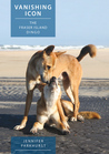 Vanishing Icon: the Fraser Island Dingo