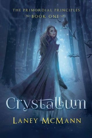 Crystallum by Laney McMann