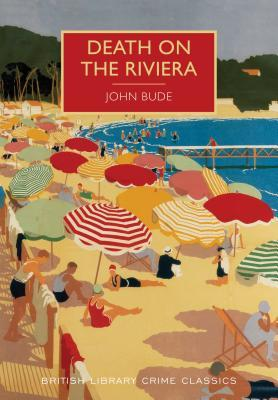Death on the Riviera: A British Library Crime Classic