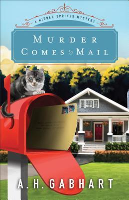 Murder Comes by Mail (Hidden Springs Mystery #2)