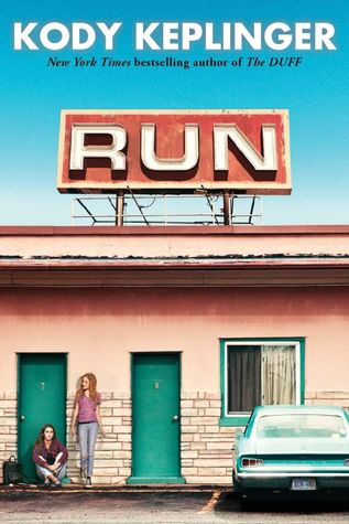 Waiting on Wednesday: Run by Kody Keplinger