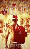 Her Christmas Viking: Holiday Magic (Her Elemental Viking Book 5)