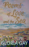 Poems of Love and the Sea