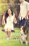 Always For You (Always Love Book 1)