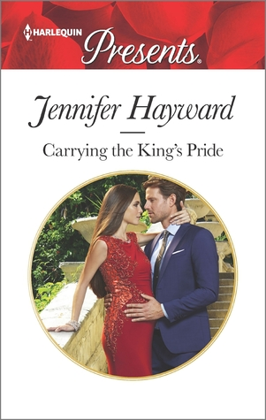Carrying The King's Pride by Jennifer Hayward