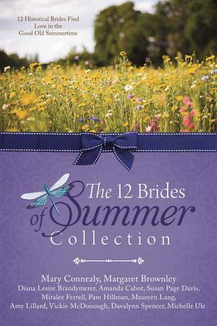 The 12 Brides of Summer Collection by Mary Connealy