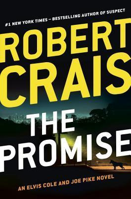 The Promise (Elvis Cole, #16; Joe Pike, #5; Scott James & Maggie #2)