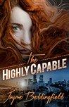 The Highly Capable (The Ruby Dawson Saga Book 1)