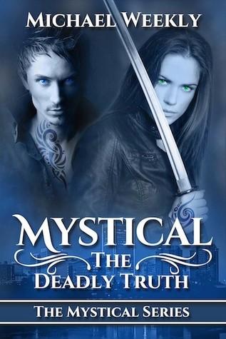 Mystical (Mystical, #1)