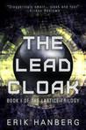 The Lead Cloak (The Lattice Trilogy, #1)