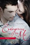 Everything to Me (Book 1 Serialized): A Young Adult / New Adult Romance