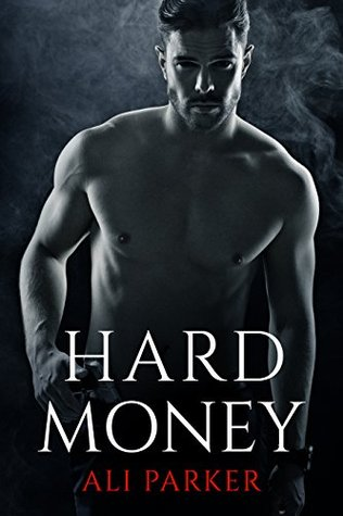 Hard Money (Bad Money #3)
