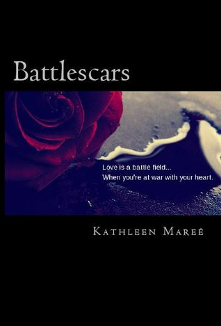 Battlescars by Kathleen Mareé