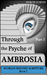 Through the Psyche of Ambrosia Part I