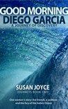 Good Morning Diego Garcia (Journeys #2)