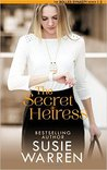 The Secret Heiress: a contemporary romance novel (The Bolles Dynasty Book 2)
