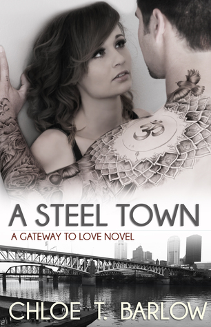 A Steel Town (A Gateway to Love #3)
