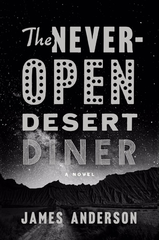 The Never-Open Desert Diner Book Cover