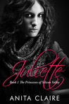Juliette (The Princesses of Silicon Valley Book 1)