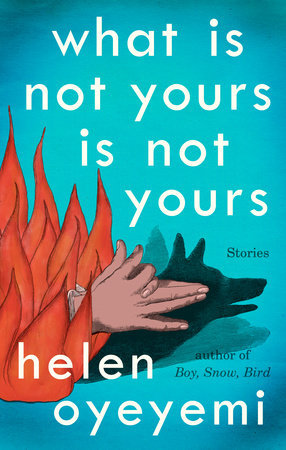 Mini Review: What is Not Yours is Not Yours by Helen Oyeyemi