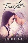 True Love: A Songbird Novel