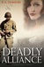 Deadly Alliance by A.L. Sowards