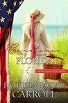 Constance: Bride of Florida (American Mail-Order Bride #27)