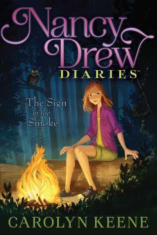 The Sign in the Smoke (Nancy Drew Diaries #12)