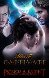 Hers To Captivate (Verdantia, #5)