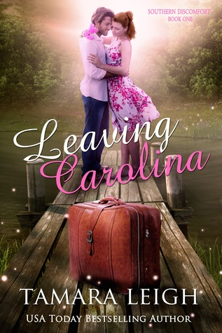Leaving Carolina (Southern Discomfort, #1)