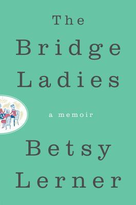 cover of The Bridge Ladies
