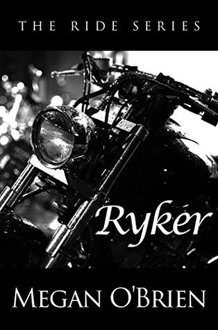 Ryker (The Ride Series, #4)