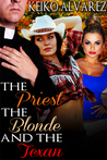 The Priest, the Blonde and the Texan