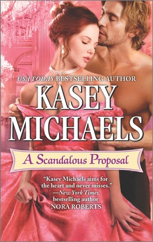 A Scandalous Proposal by Kasey Michaels