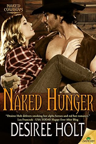 Naked Hunger (Naked Cowboys, #8)