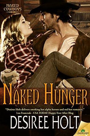 Naked Hunger (Naked Cowboys, #8)