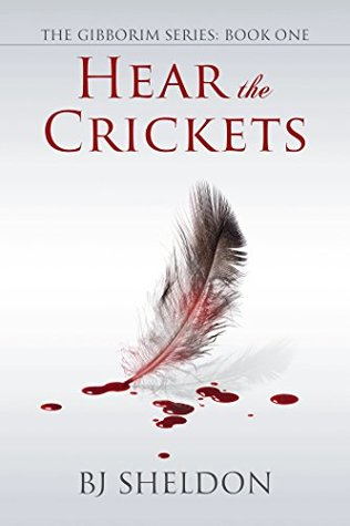 Hear the Crickets (The Gibborim Series Book 1)