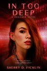 In Too Deep (The #Hackers Series Book 2)