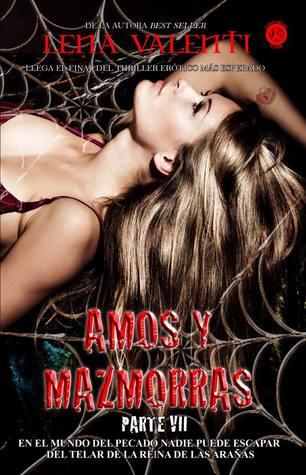 Amos y mazmorras: Séptima parte (Amos y mazmorras, #7)