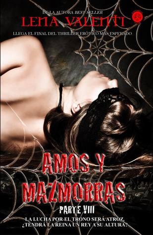 Amos y mazmorras: Octava parte (Amos y mazmorras, #8)