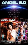 Angel 6.0 (Alien Captive Box Set): Space Opera Romance