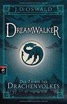 Dreamwalker - Der Zauber des Drachenvolkes #1