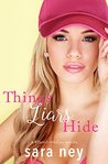 Things Liars Hide: a Novella (#ThreeLittleLies Book 2)