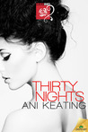 Thirty Nights (American Beauty, #1)