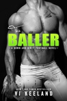 The Baller (A Down and Dirty Football Novel)